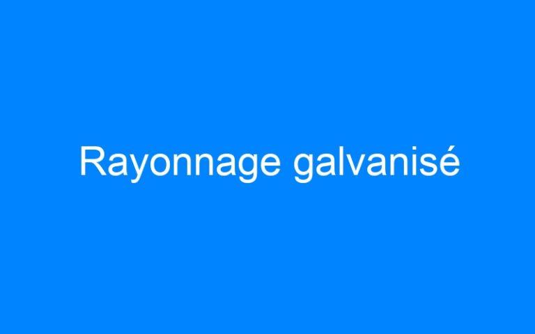 Rayonnage galvanisé
