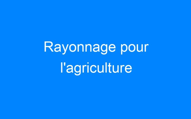 Rayonnage pour l'agriculture