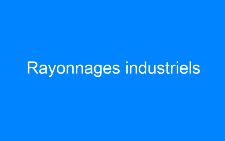 Rayonnages industriels